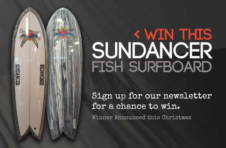 Sign up for a chance to win a Sundancer Surf Board