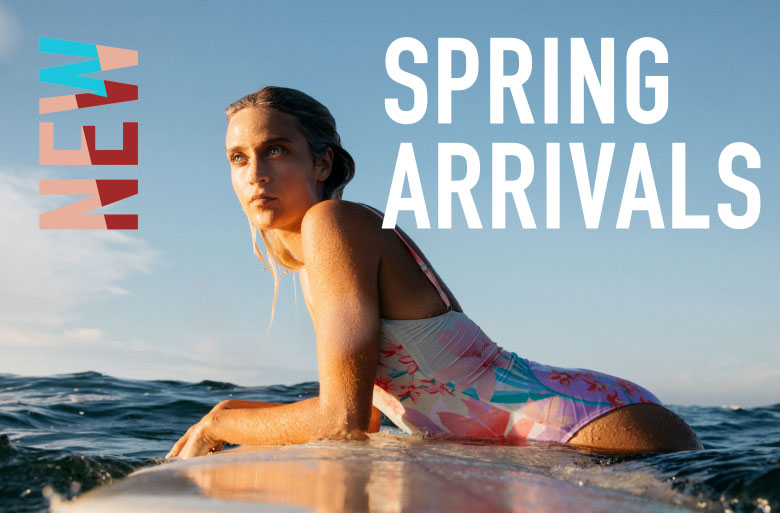New Spring arrivals are here